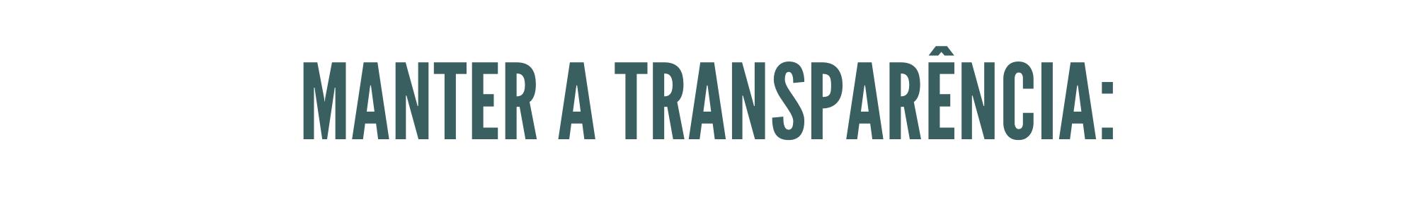 manter a transparência